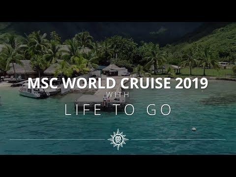 MSC World Cruise 2019: San Francisco - Bora Bora with Life to go