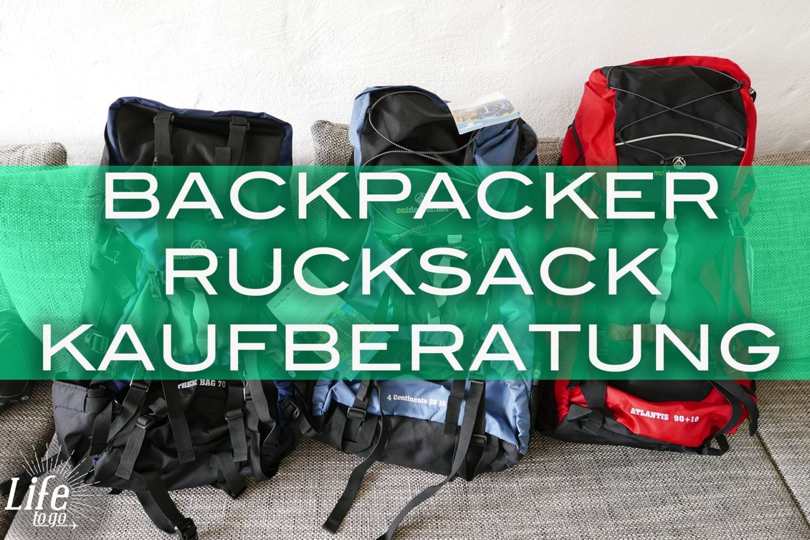 Weltreise Rucksack Kaufberatung für Backpacker