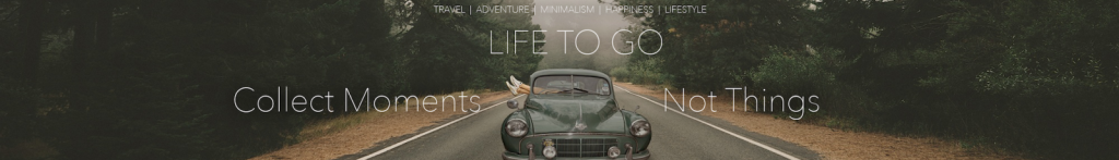 Life to go Blog zur Backpacker Weltreise