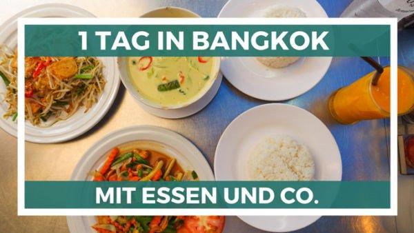 1 Tag in Bangkok Thailand