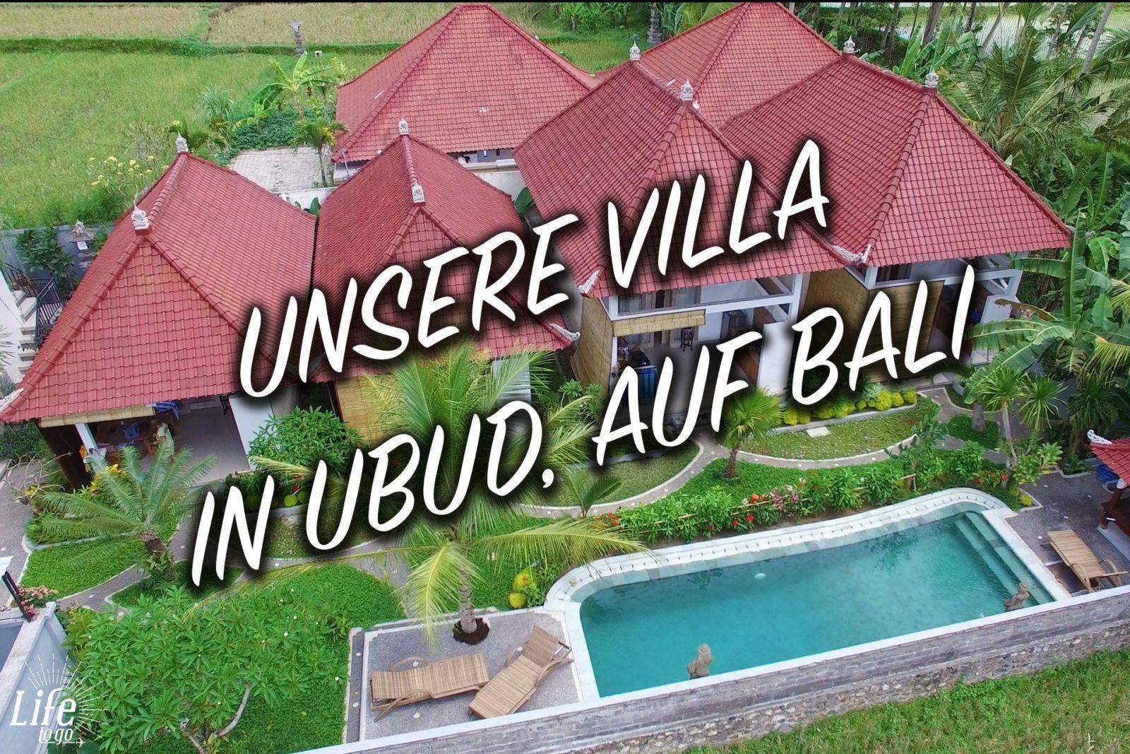 Unsere Unterkunft in Ubud, auf Bali in Indonesien - Die Villa Di Sawah