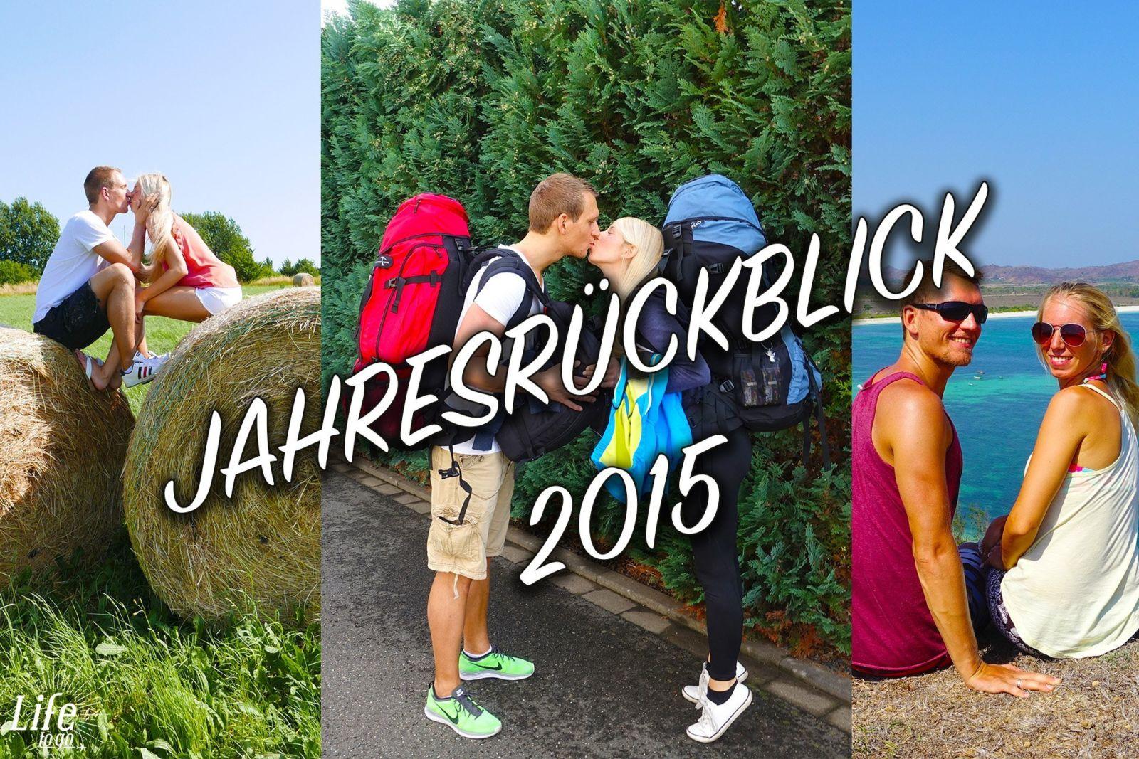 Unser kleiner Life to go Jahresrückblick 2015
