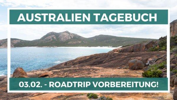 Roadtrip Vorbereitungen Australien