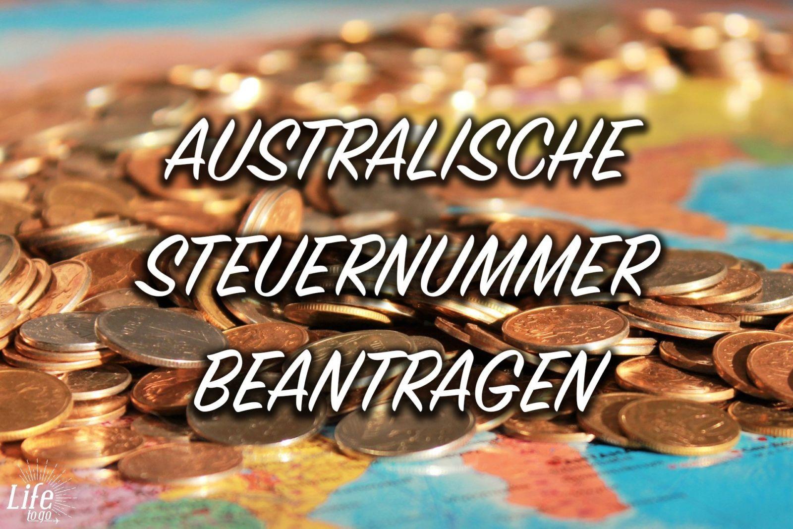 Australische Steuernummer für Work & Travel bzw. Working Holiday Beantragen