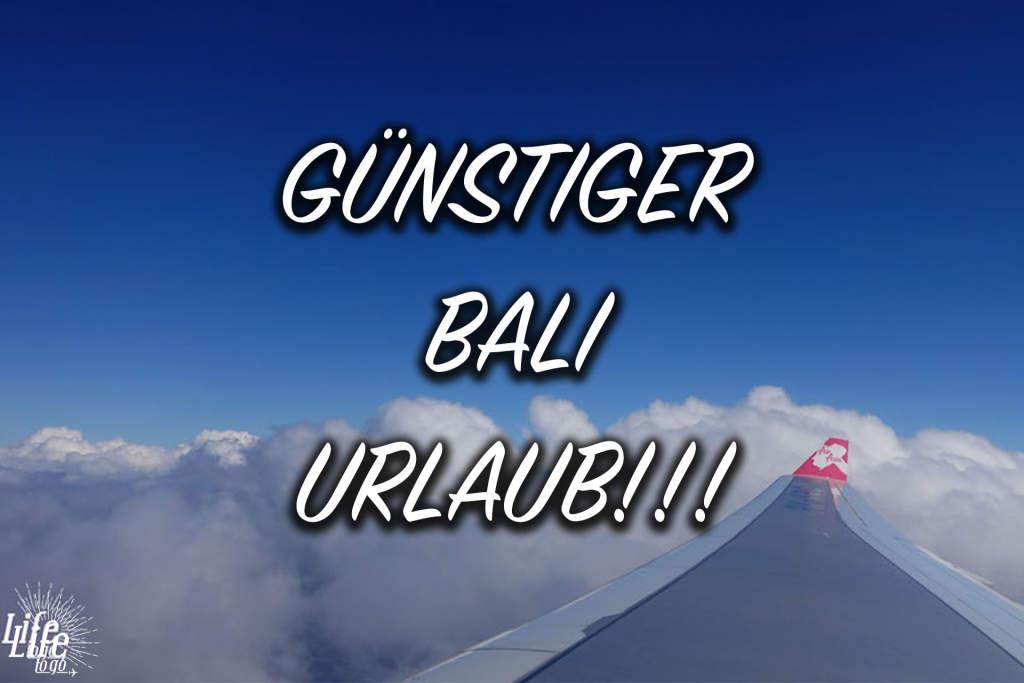 Günstiger Urlaub auf Bali Blogbeitrag