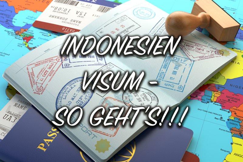 So kannst du dein Indonesien Visum beantragen und verlängern