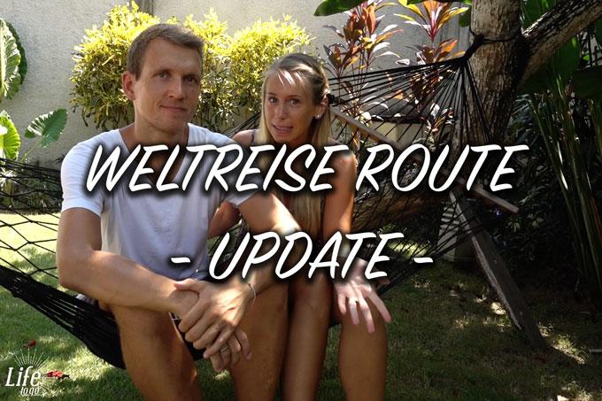 10 Monate auf Weltreise und unser Weltreise Route Update