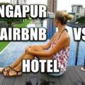 Holiday Inn Express Clarke Quay Hotel vs. Airbnb Wohnung in Singapur