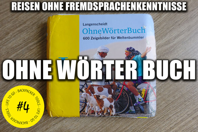 Das Langenscheidt Ohne Wörter Buch - Reisen ohne Fremsprachenkenntnisse
