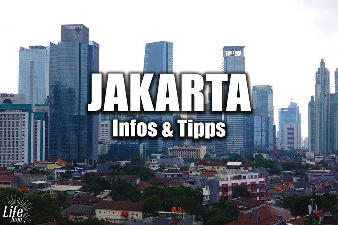 Jakarta Infos und Tipps