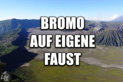 Bromo Tour auf eigene Faust - alles was du wissen musst
