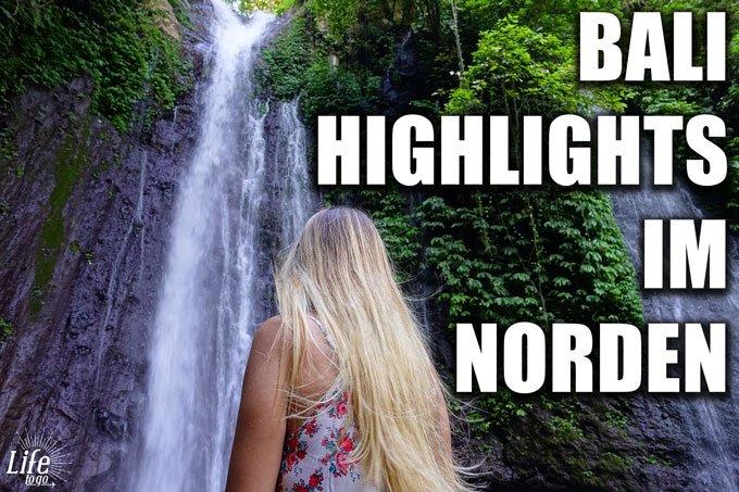 Highlights im Norden von Bali