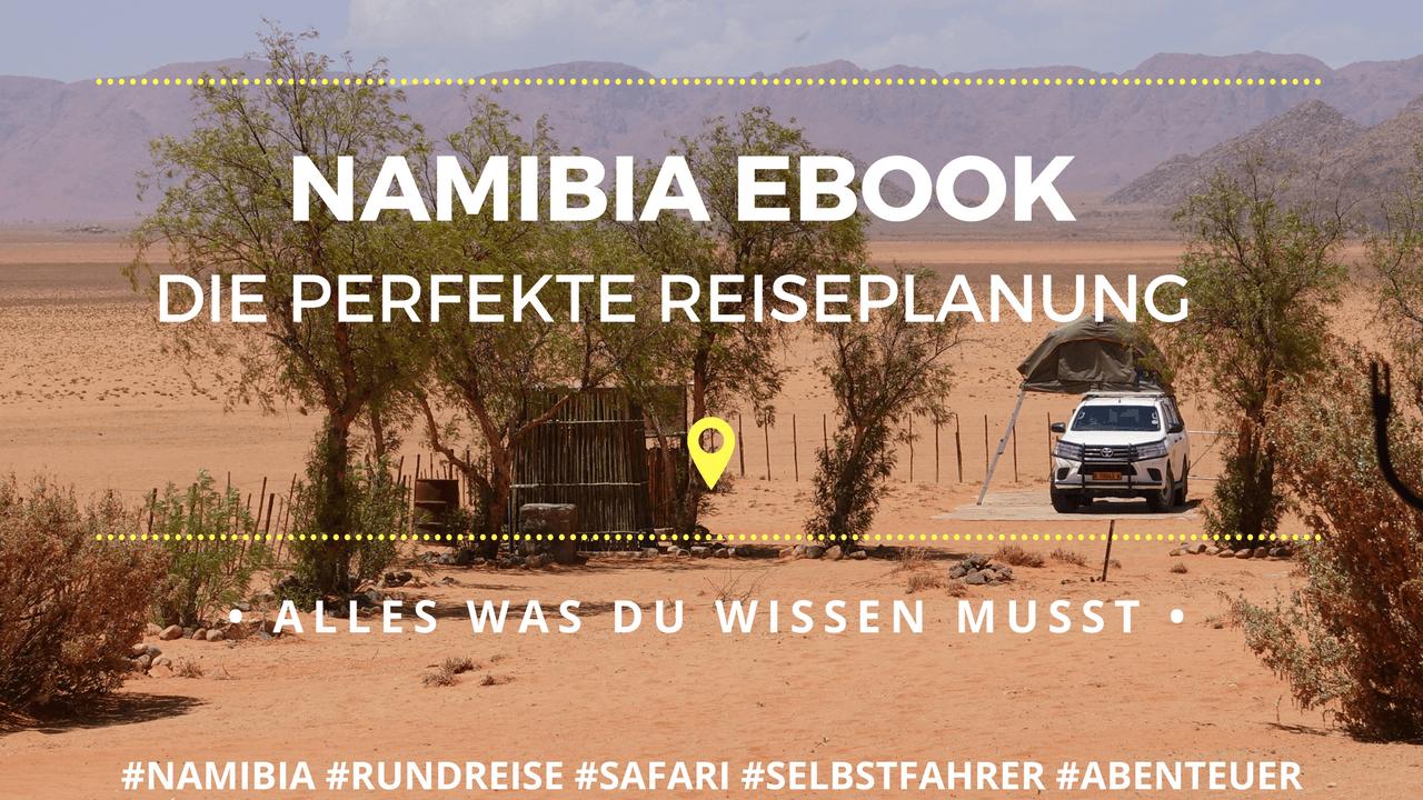 Namibia Reiseführer eBook für deine Namibia Selbstfahrer Safari