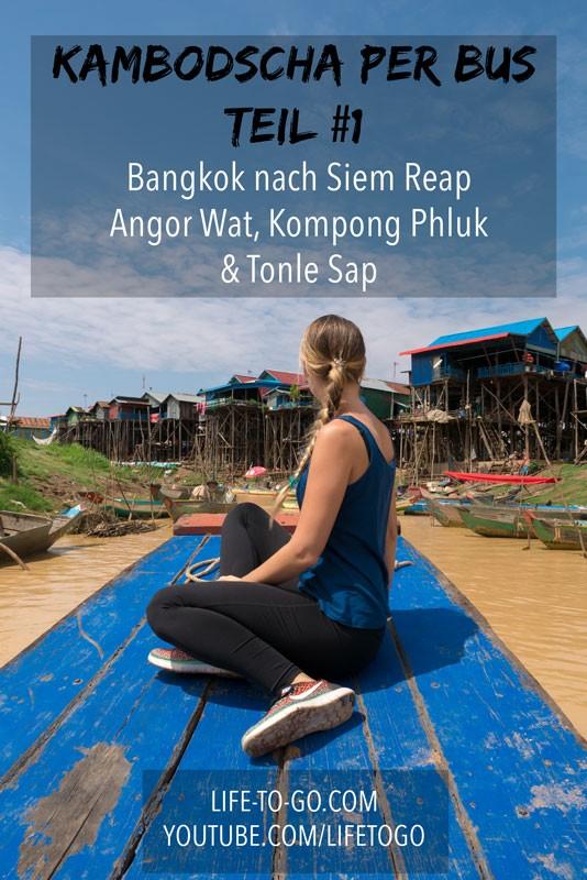Kambodscha Reise Teil 1 - mit dem Bus von Bangkok nach Siem Reap - Pinterest