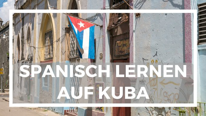 spanisch lernen auf kuba sprachkurs mit sprachcaffe sprachreisen life to go. Black Bedroom Furniture Sets. Home Design Ideas