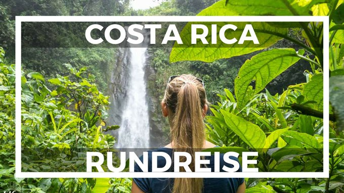 Costa Rica Mietwagenrundreise ab San Jose