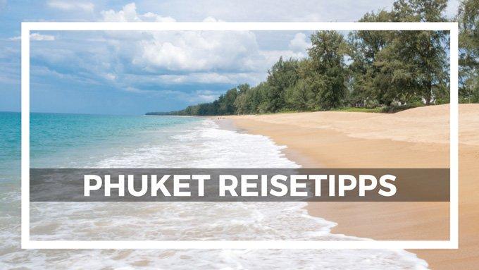 Phuket Reisetipps