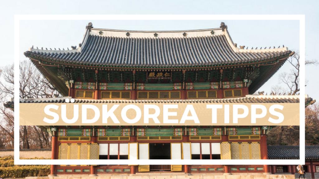 Südkorea Tipps