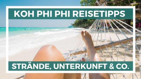 Koh Phi Phi Tipps - Reisetipps für Koh Phi Phi