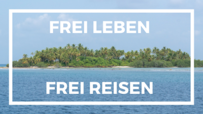 Frei Leben Frei Reisen