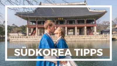 Südkorea Reisebericht Rundreise Tipps