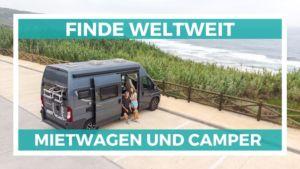 Anleitung wie du weltweit günstige Mietwagen und Camper finden kannst