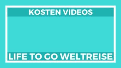 Weltreise Kosten Videos