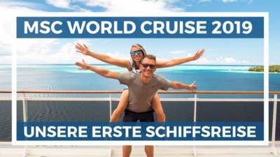 MSC World Cruise Erfahrungsbericht