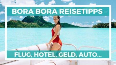 Bora Bora Reisetipps