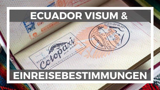 Ecuador Visum Infos