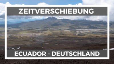 Zeitverschiebung Deutschland Ecuador