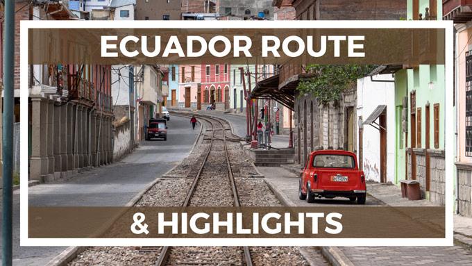 Ecuador Route