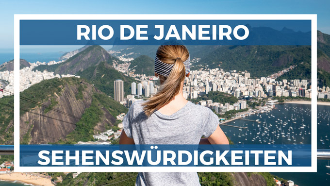 Top Rio de Janeiro Sehenswürdigkeiten und schönste Strände in Rio