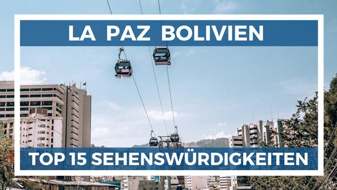 top 15 La Paz Sehenswürdigkeiten
