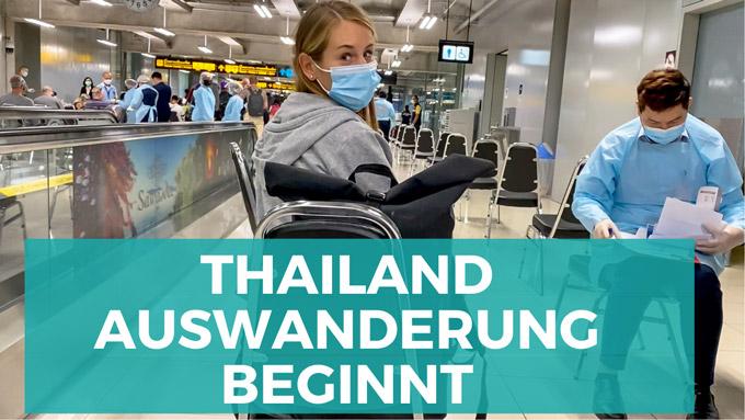Thailand Auswanderung beginnt