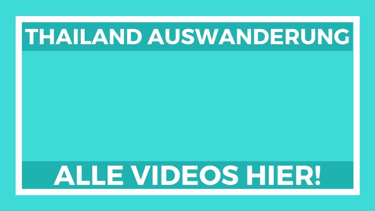 Life to go Videos Auswanderung nach Thailand